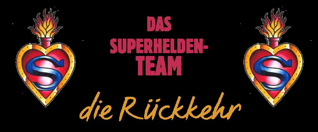 Superhelden-Team - die Rückkehr
